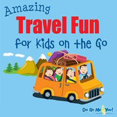 Amazing Travel Fun for Kids on the Go