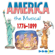 America the Musical: Volume 1
