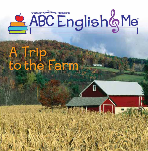 English & Me Home Album A Trip to the Farm