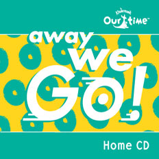 Our Time Away We Go! Home Album Volume 1