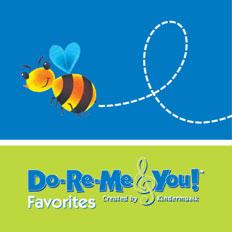 Do-Re-Me & You! Favorites