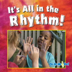 It's All in the Rhythm!