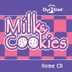 Our Time Milk & Cookies Home Album: Vol. 1