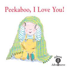 Adventures Peekaboo, I Love You! Home Album