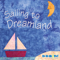 Sailing to Dreamland