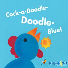 Cock-a-Doodle-Doodle-Blue