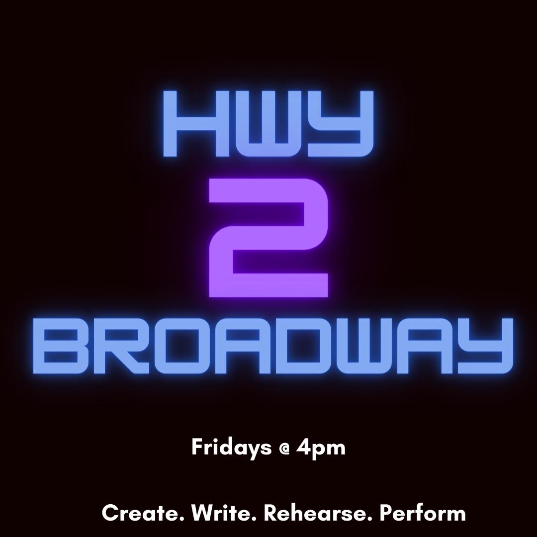 Hwy2Broadway